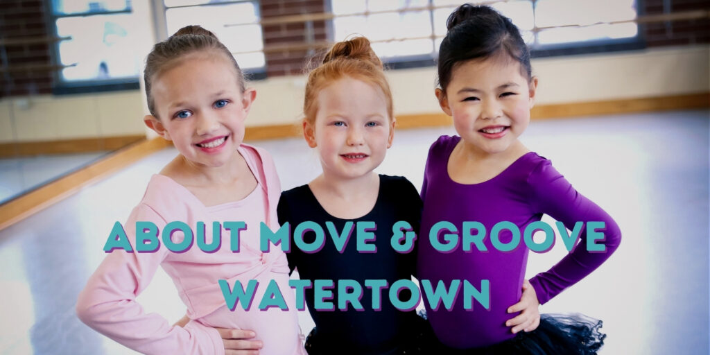 About Move & Groove Watertown